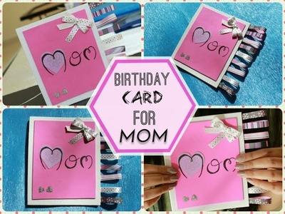DIY-BIRTHDAY CARD FOR MOM!!!!