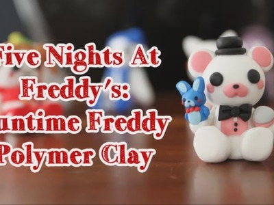 FNAF Sister Location: Funtime Freddy [Polymer Clay]