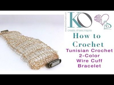 How to Crochet 2 Color Tunisian Wire Cuff Bracelet
