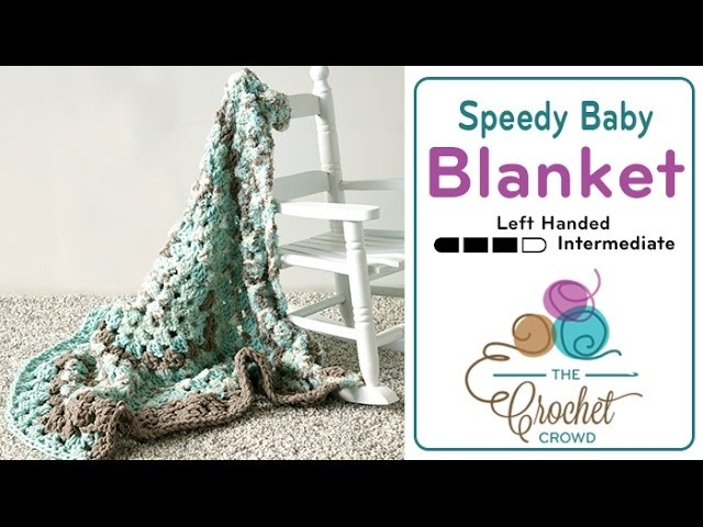 How to Crochet A Baby Blanket: Speedy Blanket