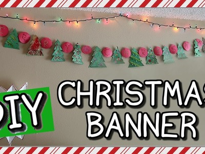 HOW TO MAKE A CHRISTMAS BANNER | EASY DIY!