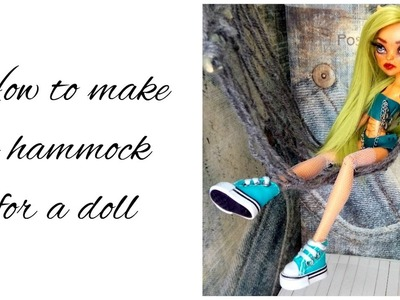 How to make a hammock for a doll - Doll's hammock tutorial