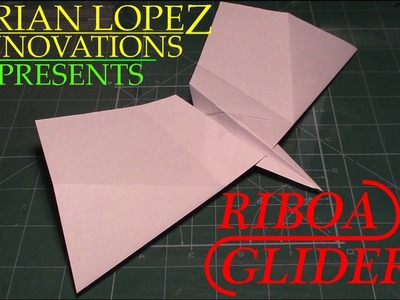 How to Make a Perfect Flight Paper Airplane: Riboa Glider
