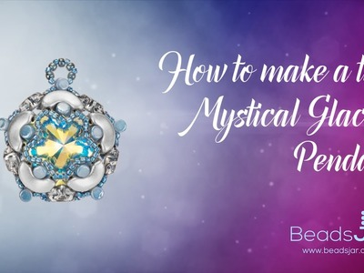 How to make a this Mystical Glacier Pendant | Seed Beads and Swarovski