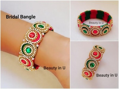 How to make Designer Bridal Bangle at Home | Silk Thread Bangle | Tutorial
