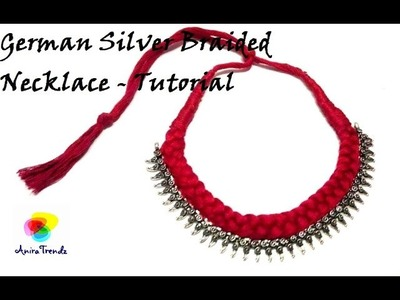 How to make german silver braided necklace at home - Easy Simple Beatutiful - Silk thread necklace