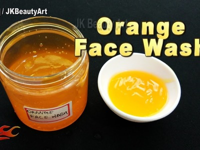 How To Make Orange Face Wash | Homemade Face Wash for Oily Skin  | JK Beauty art 050