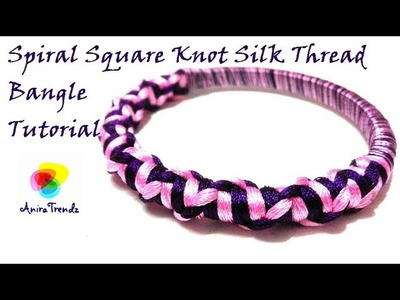 How to make Silk Thread Spiral Suqare Knot at home - Simple Easy Beautiful