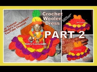 PART 2- How to Crochet Woolen Dress Vagha Poshak for Ladoo Baal Gopal Lord Krishna- Crocodile Stitch