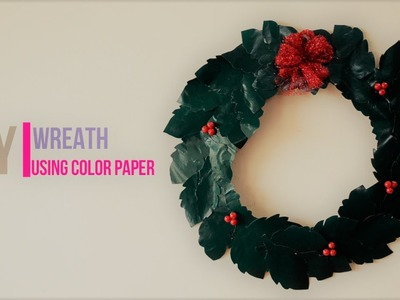 DIY - Christmas Wreath using color paper and pressure cooker ring ||Creative Indian Arts|| #18