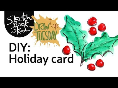 Draw Tip Tuesday - DIY holiday card