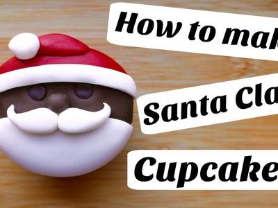 How to make a Santa Claus Cupcake    Super Easy Decoration!