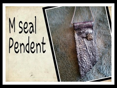 M seal. Shilpkar Pendent Tutorial. Clay Silver Pendent. How to make clay Pendent