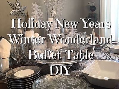 Winter Wonderland New Years Party Buffet Table DIY