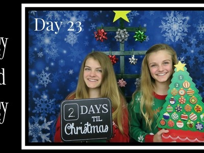 Christmas Countdown 2016 ~ Day 23 ~ Jacy and Kacy