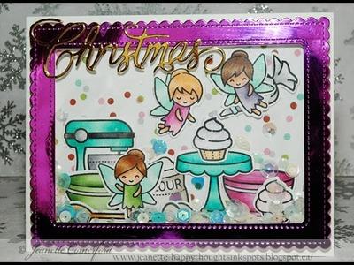 Christmas Series 2016| Day #11 Fairy Bakeshop Shaker Card