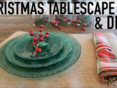 QUICK + EASY LAST MINUTE CHRISTMAS DECOR DIYS | TABLESCAPE | RUSTIC + TRADITIONAL
