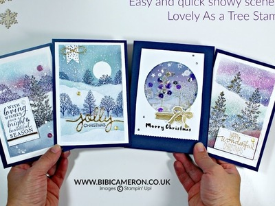 Snowy scenes for Christmas Cards - Lovely As a Tree Stampin Up
