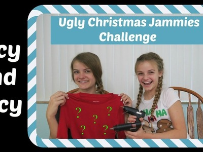 Ugly Christmas Jammies Challenge ~ Jacy and Kacy