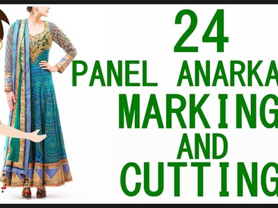 24 Panel Anarkali Dress Marking And Cutting | DIY - Tailoring With Usha