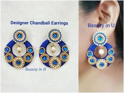 Designer Chandbali Silk Thread Earrings | Tutorial