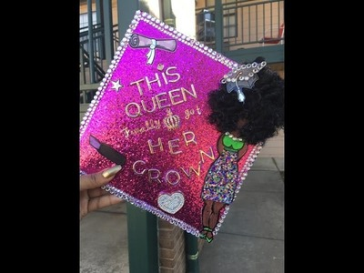 HOW TO  Decorating My College Graduation Cap  (2016)