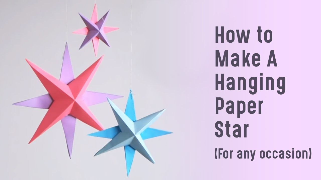 How to  Make A  Hanging  Paper  Star (For any occasion)