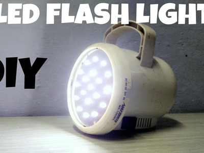 How to make LED FLASH LIGHT at home.  DIY - EASY TO MAKE- POWERFUL