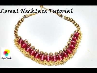 How to make loreal necklace at home - Easy Simple Beautiful Tutorial (Silk thread bead can be used)