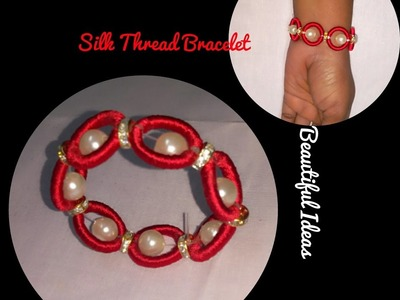 How to make Silk Thread Bracelet for kids at Home
