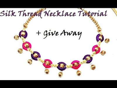 How to make silk thread necklace at home + Give Away New Year 2017