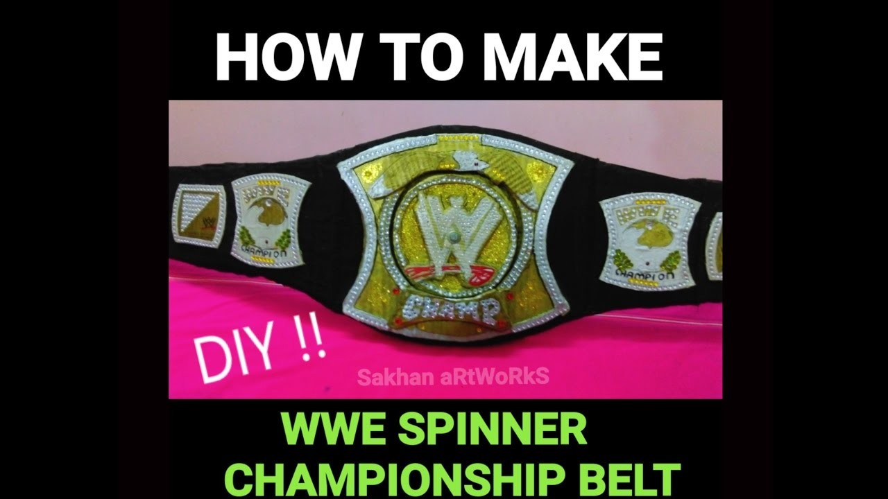 How To Make WWE Spinner Championship Belt