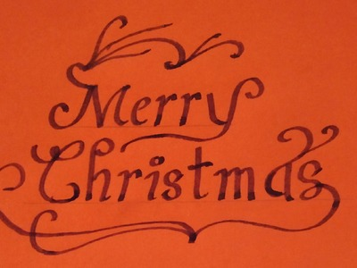 How to write Merry Christmas in calligraphy
