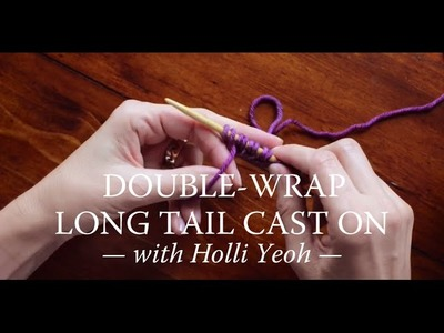Double-Wrap Long Tail Cast On