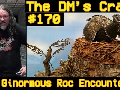 A Ginormous Roc Encounter for D&D (DM's Craft #170)