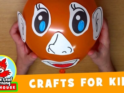 Balloon Face Craft for Kids | Maple Leaf Learning Playhouse