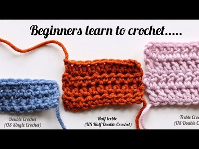 Beginner crochet - Single & Half double crochet - English