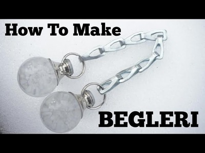 Begleri - How To Make Glass Begleri