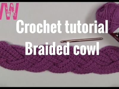 CROCHET TUTORIAL TIME 3 STRAND BRAIDED COWL WITH 1 STRAND