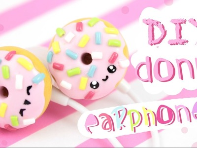 ♡ DIY Donut EARPHONES!  - In Polymer Clay! - ♡ | Kawaii Friday