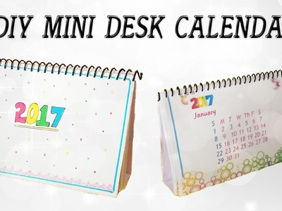 DIY Mini Calendar 2017 || Desk Calendar || Step by step tutorial