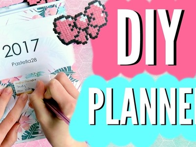 DIY PLANNER For The NEW YEAR 2017!! DIY Planner, Cover, Pages & more!