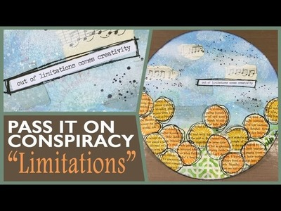How to: Art Journal Page - Limitations - Pass it On Conspiracy