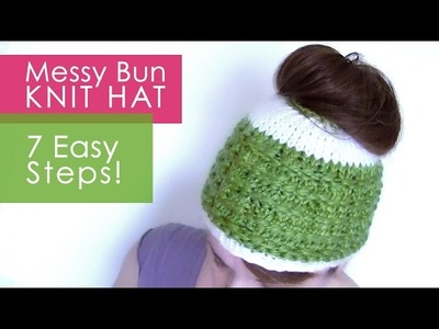 How to Knit a MESSY BUN HAT in 7 Easy Steps