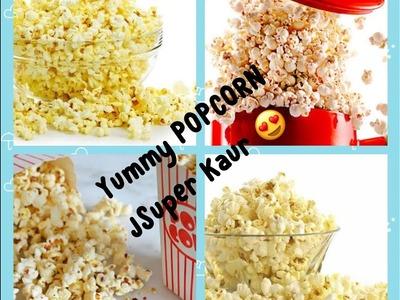 How to make Popcorn (Cinema style) at home in 1 min |  DIY Popcorn | English subtitles | JSuper Kaur