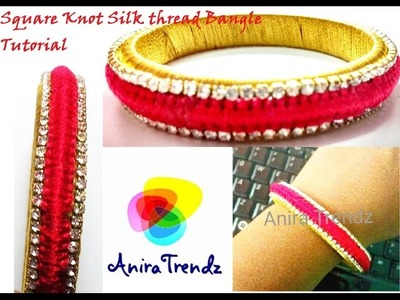 How to make silk thread bangles square knot | center creative | Easy DIY Tutorial | Macrame