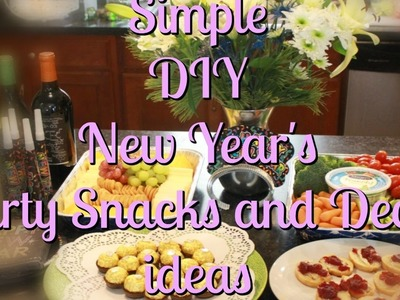Simple DIY New Year's Party Snacks & Decor ideas