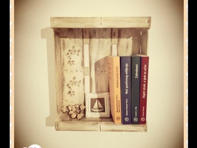 Wooden fruit box - wall book shelves DIY decoupage vintage shabby furniture ideas decorations craft