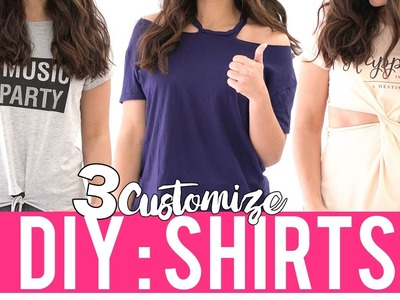 3 DIY IDEAS TO CUSTOMIZE YOUR T-SHIRTS