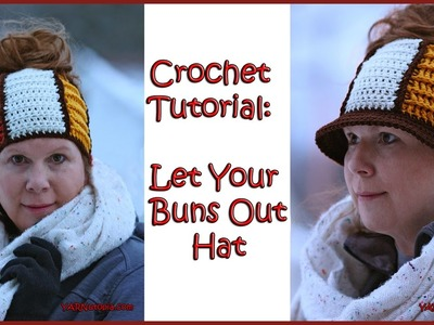 Crochet Tutorial: Let Your Buns Out Hat